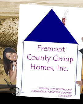 Fremont County Group Homes, Inc.